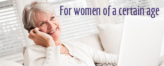 For Women of a Certain Age